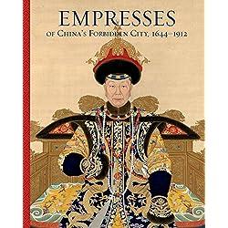 Empresses of China's Forbidden City, 1644-1912