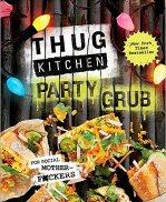 Thug Kitchen Party Grub Vegan Cookbook