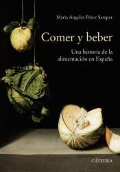 Comer y beber: Una historia de la alimentación en España