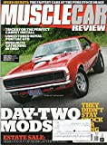 Muscle Car Review 2017 Magazine UNRESTORED ROYAL PONTIAC GTO Nova Nuts Gathering In Ohio THE MYTH OF STOCK MUSCLE