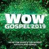 WOW Gospel 2019 – Koryn Hawthorne, Fred Hammond, Travis Greene, Donald Lawrence, Lecrae, Tamela Mann & more!