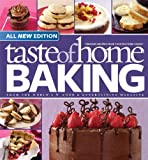 Product review for Taste of Home Baking, All NEW Edition: 725+ Recipes & Variations from Classics to Best Loved!