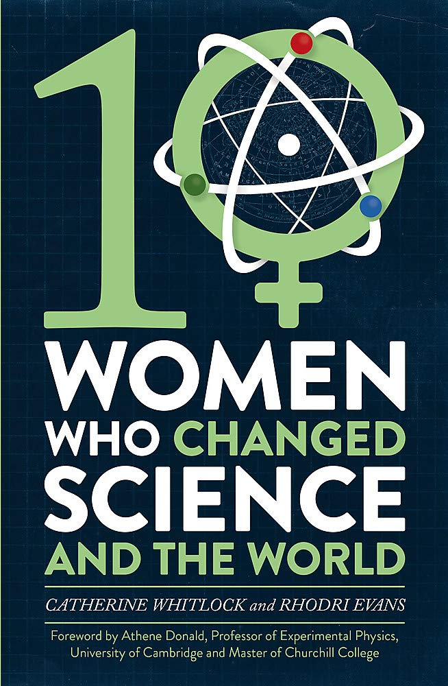 Image result for Ten women who changed science, and the world