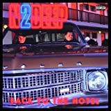 Back To The Hotel [Explicit]