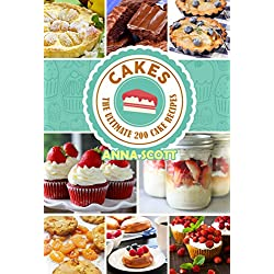 cakes: The Ultimat 200 cake recipes(cake recipes, cake pop crush, cakes books, cake pops, cake pops, mug cakes, mug cakes cookbook, mug cakes low carb, ... Pies, Pizza, cooking recipes Book 1)