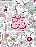 Love Paris Adult Coloring Book: Creative Art Therapy for Mindfulness
