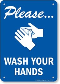 Blue sign with hands rubbing soap. Text: Please wash your hands