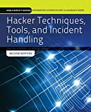 Hacker Techniques, Tools, And Incident Handling (Jones & Bartlett Learning Information Systems Security & Ass)
