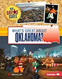 What's Great about Oklahoma? (Our Great States)