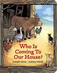 Who Is Coming To Our House? By Joseph Slate from Amazon