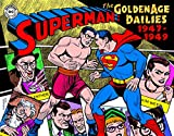 Superman: The Golden Age Newspaper Dailies: 1947-1949 (Superman Golden Age Dailies)