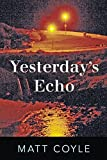 Yesterday's Echo (The Rick Cahill Series, Book 1)