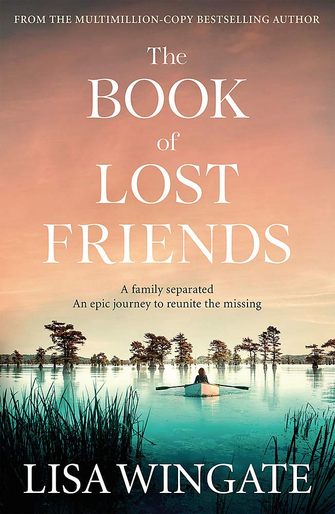The Book of Lost Friends: Amazon.co.uk: Lisa Wingate ...