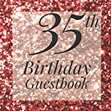 35th Birthday Guestbook: Rose Gold Glitter Sparkle Sequin Look Guest Book - Elegant 35 Birthday Wedding Anniversary Party Signing Message Book - Gift ... Keepsake Present - Special Memories Ideas
