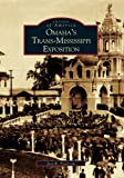 Omaha's Trans-Mississippi Exposition (NE)  (Images of America)