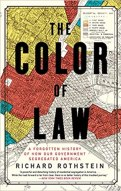 Image result for The Color of Law: A Forgotten History of How Our Government Segregated America