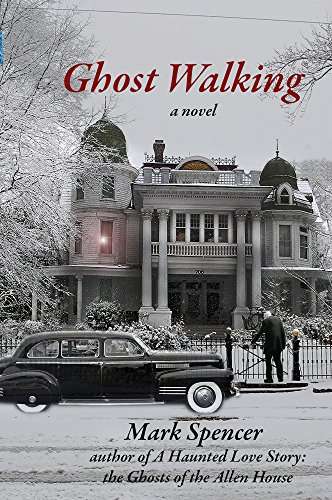 Ghost Walking by [Spencer, Mark]
