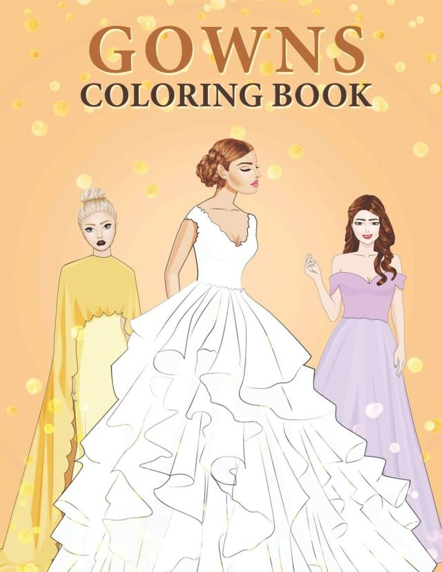Amazon.com: Gowns Coloring Book: An Adult Coloring Pages with