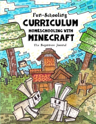 Fun-schooling Curriculum - Homeschooling with Minecraft: The Beginners Journal Animal and Farm Theme