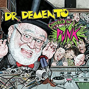 Dr. Demento Covered in Punk!