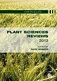 Plant Sciences Reviews 2012 (CAB Reviews)
