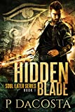 Hidden Blade (The Soul Eater Book 1)