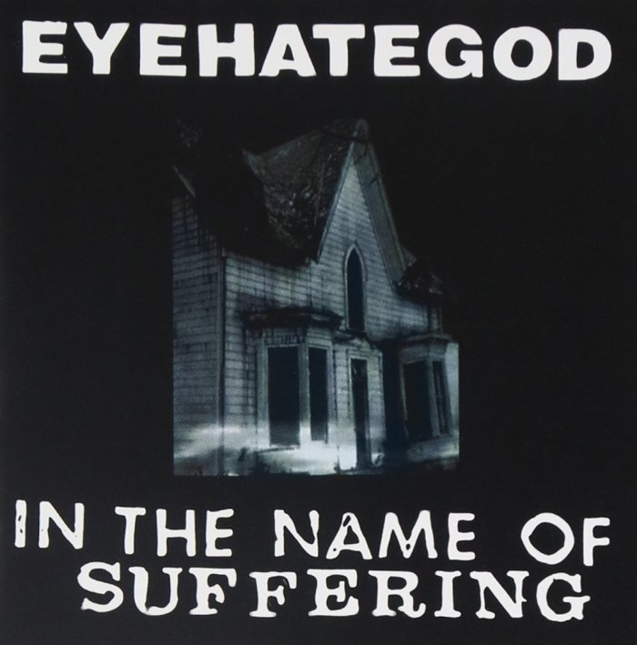 Image result for Eyehategod – In the Name of Suffering