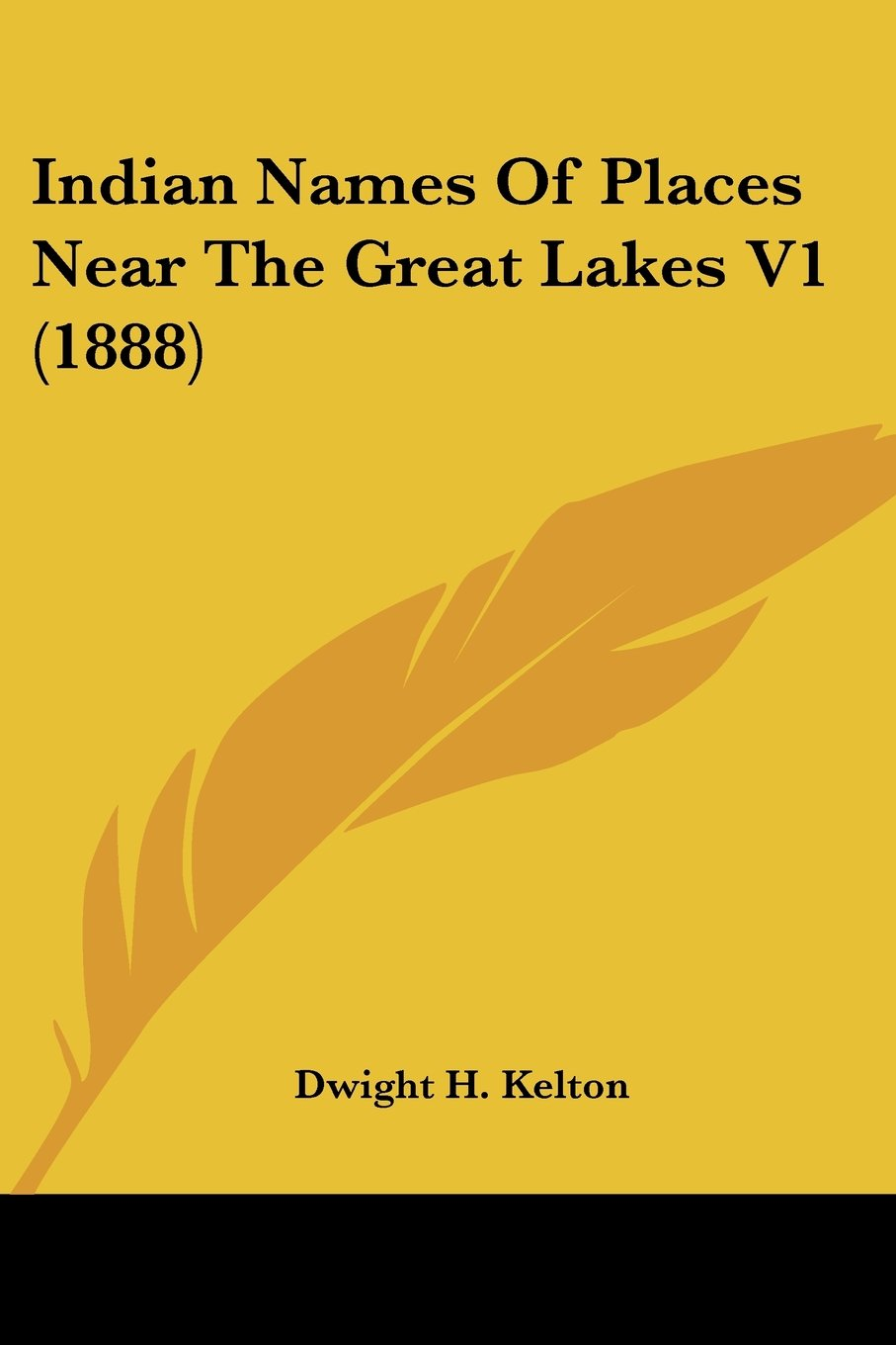 Indian Names Of Places Near The Great Lakes V1 1888