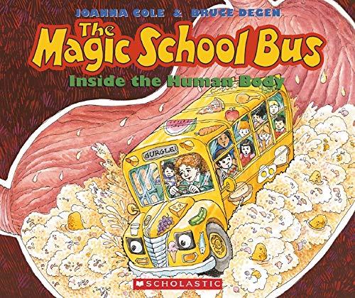The Magic School Bus Inside the Human Body: Joanna Cole, Bruce ...