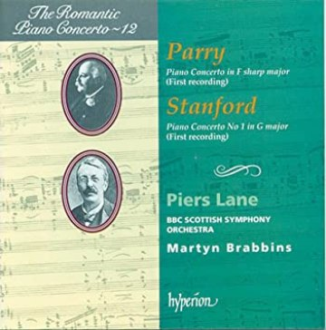 The Romantic Piano Concerto, Vol. 12 - Parry: Piano Concerto in F sharp Major / Stanford: Piano Concerto No. 1