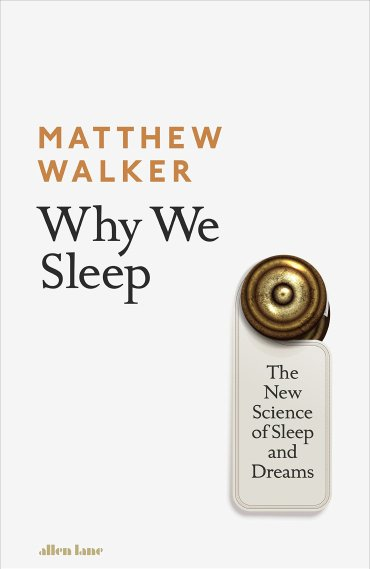 Image result for why we sleep