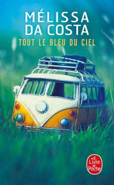 Tout le bleu du ciel - Da Costa, Melissa - Livres