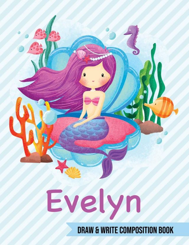 Evelyn Draw and Write Composition Book: Mermaid Journal for Girls