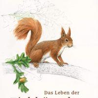 Das Leben der Eichhörnchen : mit Illustrationen von Johann Brandstetter / Josef H. Reichholf