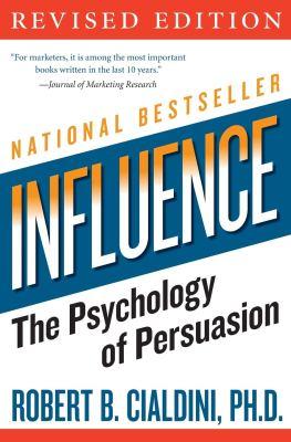 Influence: The Psychology of Persuasion: Amazon.co.uk: Cialdini PhD, Robert  B: 8580001041766: Books