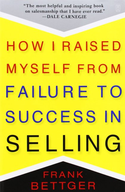 Výsledek obrázku pro how i raised myself from failure to success in selling