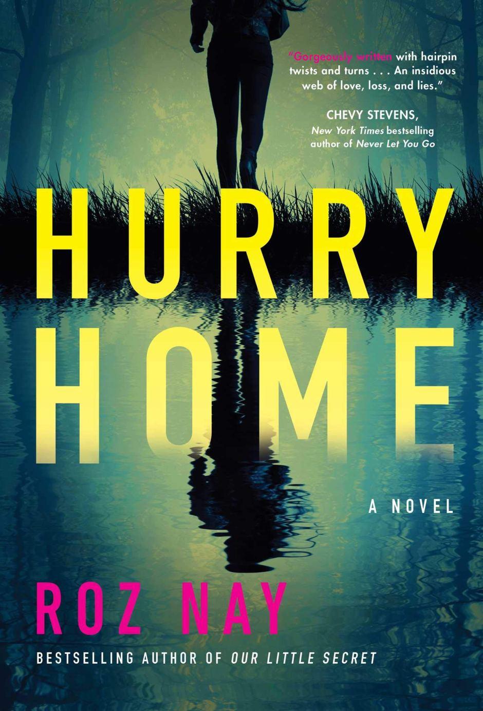 Hurry Home: Amazon.ca: Nay, Roz: Books