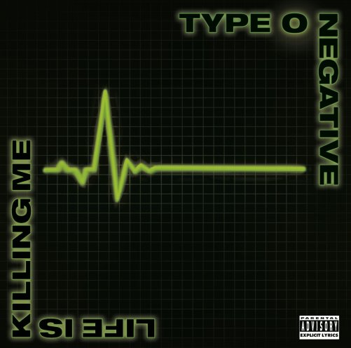 Life is Killing Me: Type O Negative, Type O Negative: Amazon.fr ...