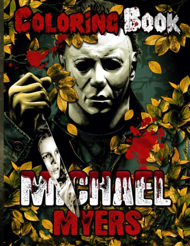 Michael Myers Coloring Book: Coloring Books For Adults And Kids
