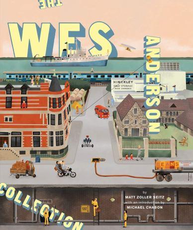 The Wes Anderson Collection: Matt Zoller Seitz, Michael Chabon ...