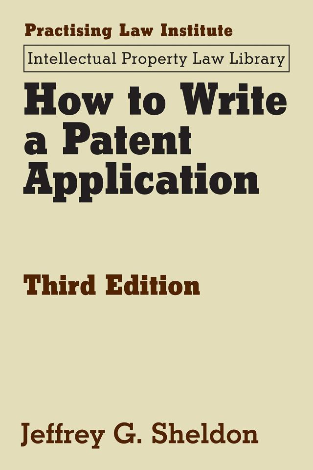How to Write a Patent Application - Kindle edition by Jeffrey G
