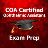 COA Certified Ophthalmic Assistant Exam 2018 Ed