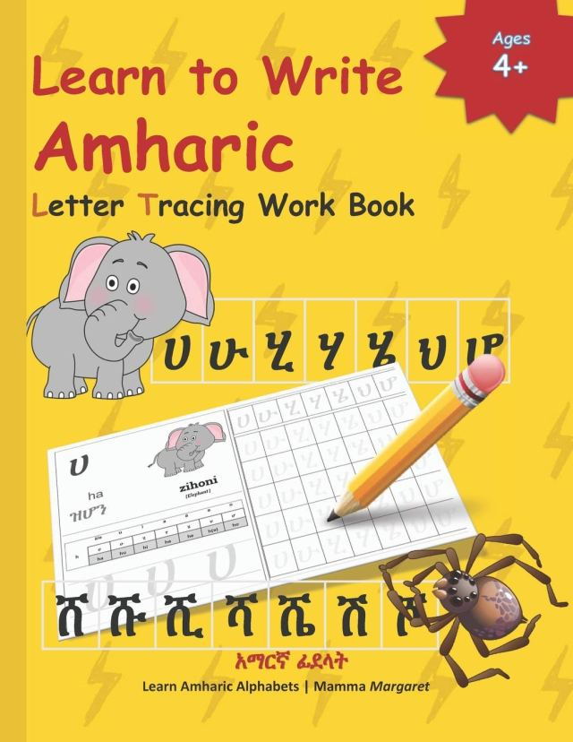 Learn to Write Amharic Letter Tracing Work Book: AMHARIC Alphabet