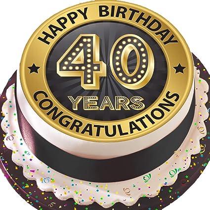 Topper Per Torta Pretagliato Di Glassa Commestibile Grande 19 Cm Rotondo Colore Nero E Oro Per Compleanno 40 Anni Happy 40th Birthday