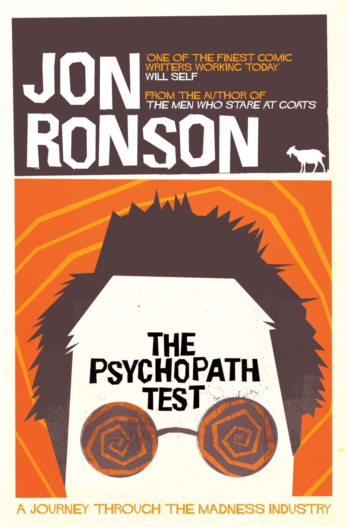 Image result for The Psychopath Test: A Journey Through The Madness Industry - Jon Ronson