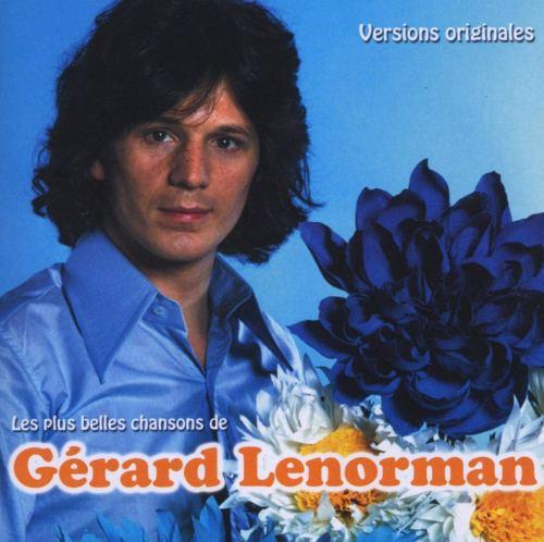Les Plus Belles Chansons de Gérard Lenorman: Gérard Lenorman: Amazon.fr: Musique