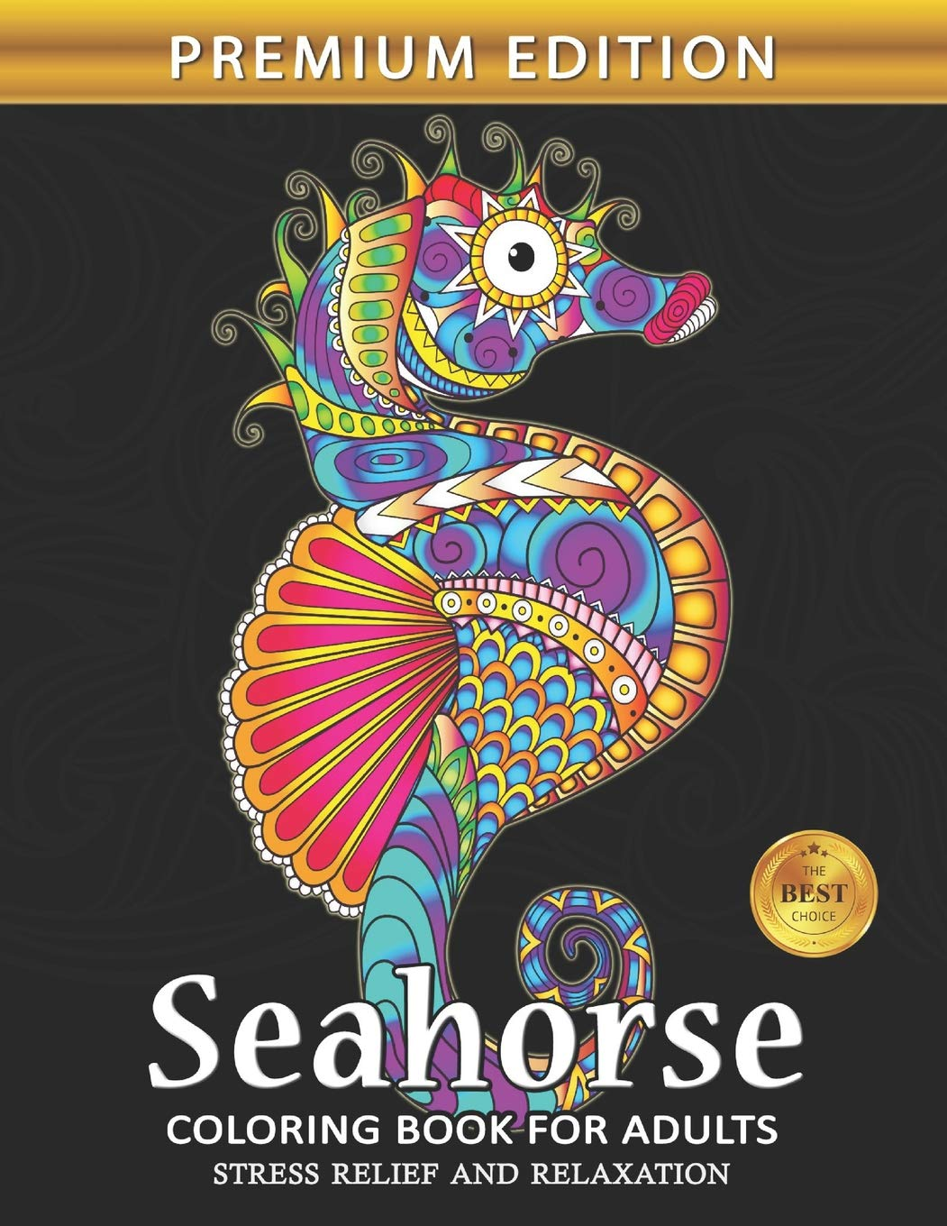 Seahorse Coloring Book For Adults Sea Creatures Ocean Adults Coloring Book Stress Relieving Unique Design Rocket Publishing 9781075539985 Amazon Com Books
