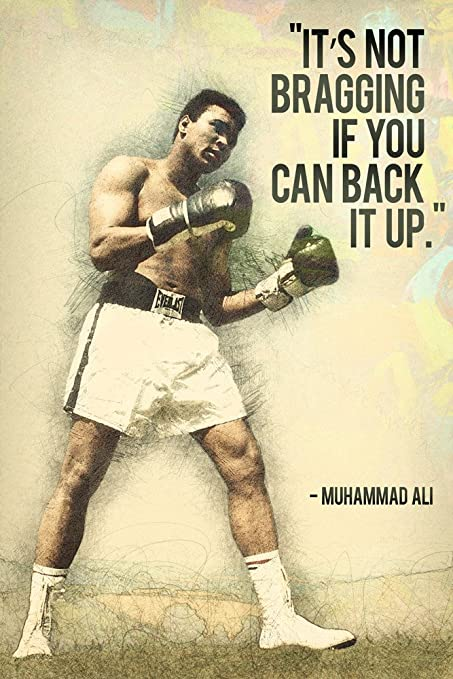 Image result for ali bragging if you can back it up