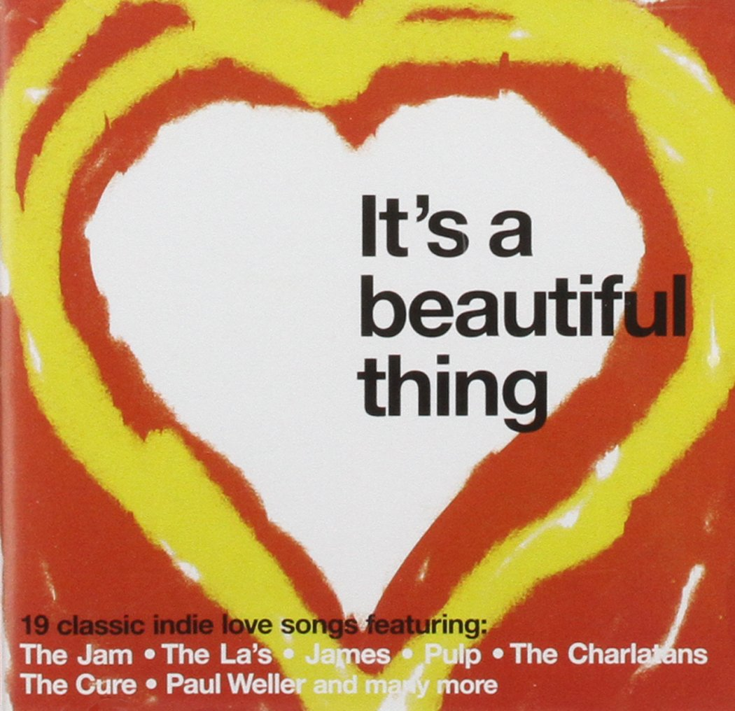 Its A Beautiful Thing Indie Love Songs Its A Beautiful Thing Indie Love Songs Amazon Com Music