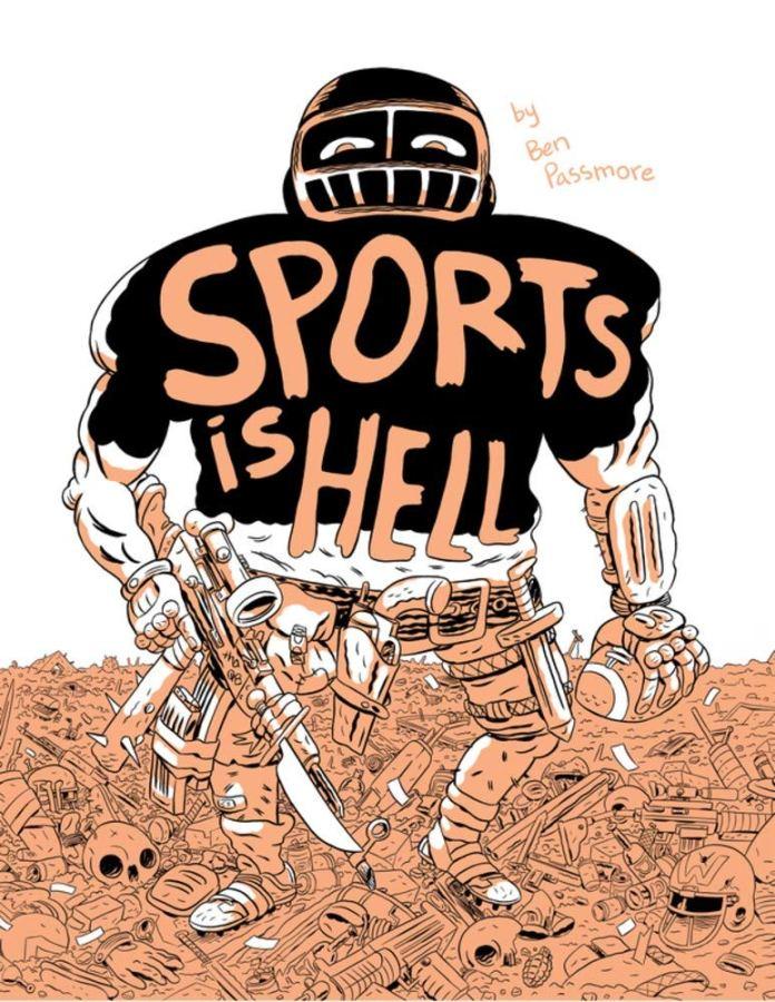 Sports Is Hell: Amazon.co.uk: Passmore, Ben: 9781927668757: Books